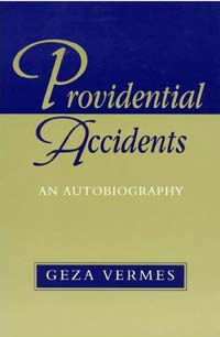 Providential Accidents by Geza Vermes